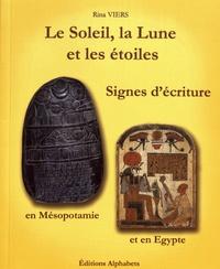 Le Soleil, la Lune et les étoiles, signes décriture en Mésopotamie et en Egypte.pdf