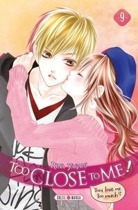 Rina Yagami - Too Close to Me ! T09.