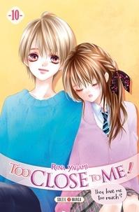 Rina Yagami - Too Close to Me ! T10.