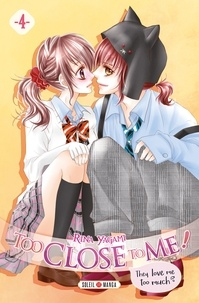 Rhonealpesinfo.fr Too Close to Me! Tome 4 Image