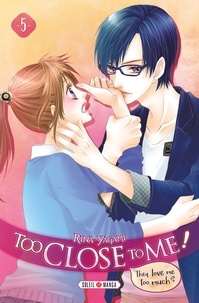 Deedr.fr Too Close to Me! Tome 5 Image