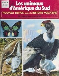 Rinaldo D. d'Ami et C. Temperini - Les animaux d'Amérique du Sud.