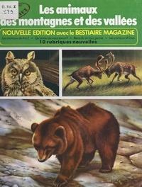 Rinaldo D. d'Ami et Claude Voilier - Les animaux de la montagne et des vallées.