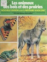 Rinaldo D. d'Ami et Michel Cuisin - Les animaux des bois et des prairies.