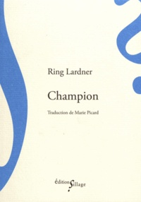 Ring Lardner - Champion.