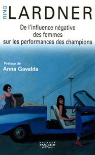 Ring Lardner - De l'influence négative des femmes sur les performances des champions.