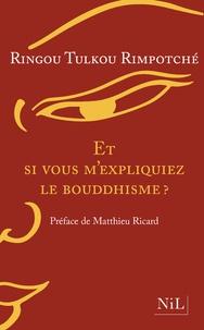 Et si vous mexpliquiez le bouddhisme.pdf
