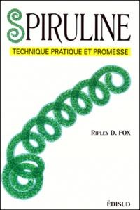Ripley Fox - Spiruline - Technique, pratique et promesse.