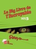 Ripley's - Le Big Livre de l'incroyable - Believe it or not !.