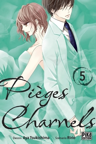 Pièges charnels Tome 5