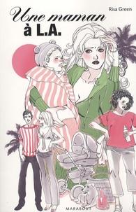 Risa Green - Une maman à L.A..