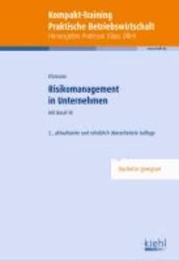 Risikomanagement in Unternehmen - mit Basel III.