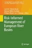 Risk-Informed Management of European River Basins.