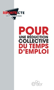 Risposte.CTE - Pour une réduction collective du temps d'emploi.