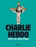 Riss - Charlie Hebdo - Pas vu, pas pris.