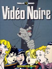 Risso et  Trillo - Vidéo noire.