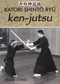 Risuke Otake - Ken-jutsu - Héritage spirituel de Tenshin Shoden Katori Shinto Ryu.