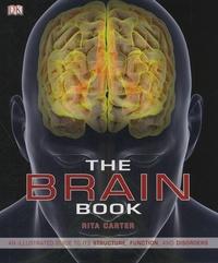 Rita Carter - The Brain Book.