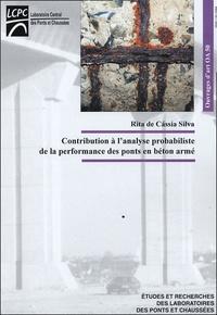 Rita de Cassia Silva - Contribution à l'analyse probabiliste de la performance des ponts en béton armé.