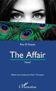 Rita El Khayat - The Affair - Novel.