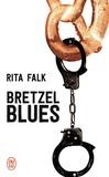 Rita Falk - Bretzel Blues - Une enquête du commissaire Eberhofer.