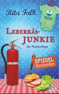 Rita Falk - Leberkäsjunkie - Ein Provinzkrimi.