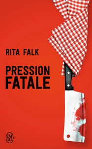 Rita Falk - Pression fatale - Une enquête du comissaire Eberhofer.