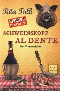 Rita Falk - Schweinskopf Al Dente.