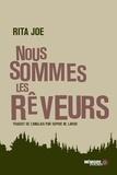 Rita Joe et Sophie M. Lavoie - Nous sommes les rêveurs.