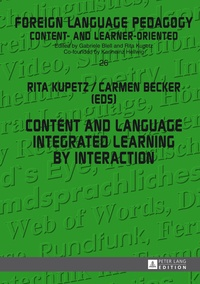 Rita Kupetz et Carmen Becker - Content and Language Integrated Learning by Interaction.