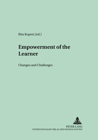 Rita Kupetz - Empowerment of the Learner - Changes and Challenges.