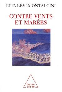 Rita Levi Montalcini - Contre vents et marées.