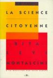 Rita Levi Montalcini - Modèles pour le psychisme.