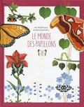 Rita-Mabel Schiavo et Giulia De Amicis - Le monde des papillons.
