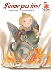 Rita Marshall et Etienne Delessert - J'aime pas lire!.