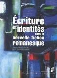 Rita Olivieri-Godet - Ecriture et identités dans la nouvelle fiction romanesque.