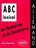 Rita Thomassin - ABC lexical de l'économie et du commerce - Allemand.