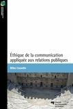 Ritha Cossette - Éthique de la communication appliquée aux relations publiques.