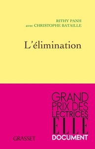 Rithy Panh et Christophe Bataille - L'élimination.
