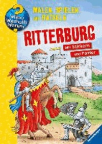 Ritterburg - Malen, Spielen und Rätseln.