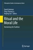 David Solomon - Ritual and the Moral Life - Reclaiming the Tradition.