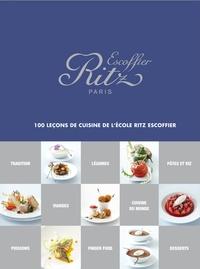 Michel Langot - Ritz Escoffier Paris - 100 leçons de cuisine de l'Ecole Ritz Escoffier.