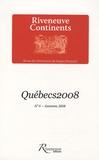 Dany Laferrière et Yolande Villemaire - Riveneuve Continents N° 6 - Automne 2008 : Québecs 2008.