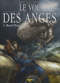 Rivera et  Wallace - Le vol des anges Tome 2 : Royal Flying Corps.