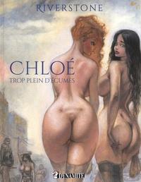 Livre télécharger en ligne Chloé  - Trop plein d'écumes 9782362341724 iBook PDF MOBI par Riverstone in French