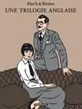 Rivière et  Floc'h - Une trilogie anglaise - Le rendez-vous de Sevenoaks ; Le dossier Harding ; A la recherche de Sir Malcolm.