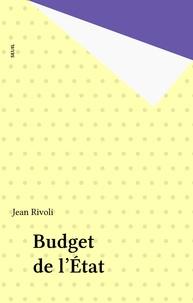 Rivoli - Le budget de l'Etat.