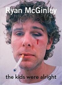 Rizzoli - Ryan McGinley - The Kids Were Alright.
