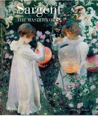 Rizzoli - Sargent the masterworks.