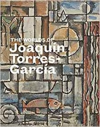 Rizzoli - The Worlds of Joaquin Torres Garcia.